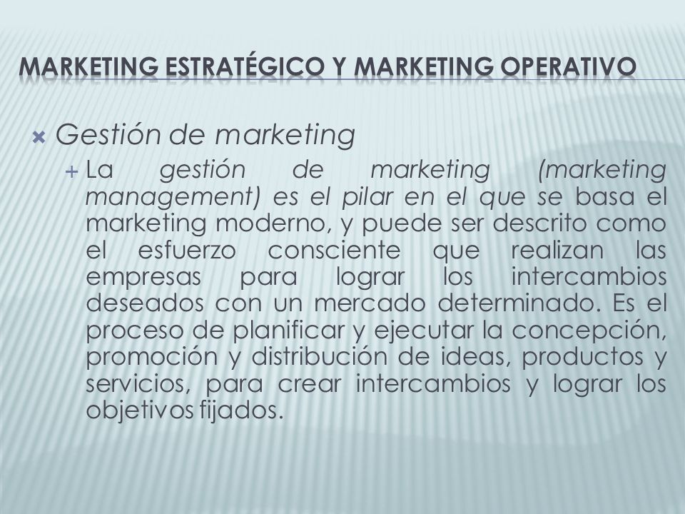 Marketing estratégico y marketing operativo