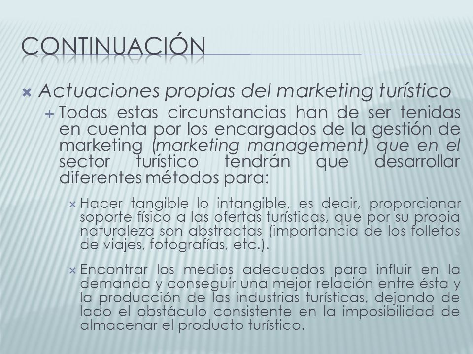 continuación Actuaciones propias del marketing turístico