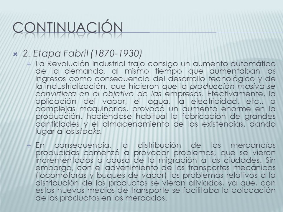 continuación 2. Etapa Fabril (1870-1930)