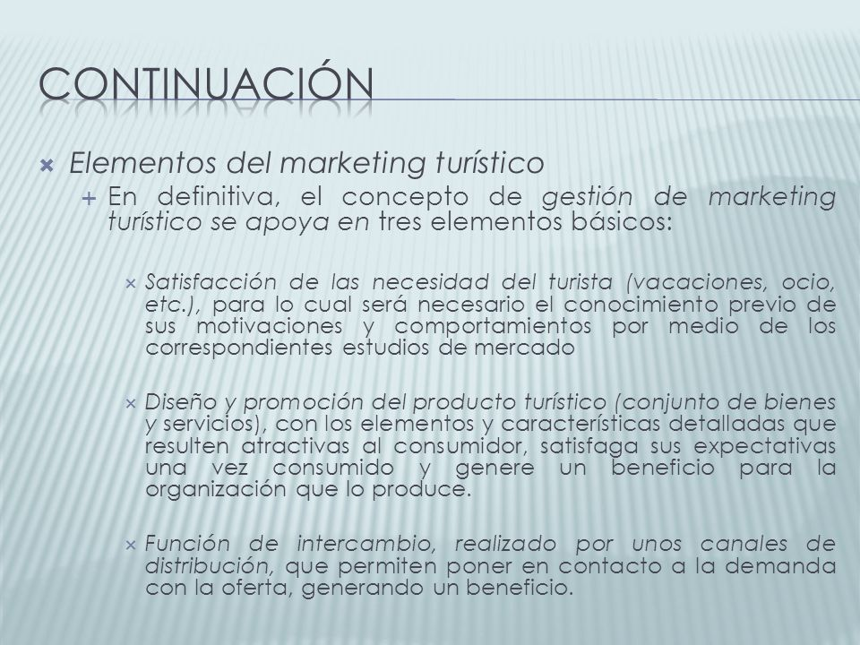 continuación Elementos del marketing turístico