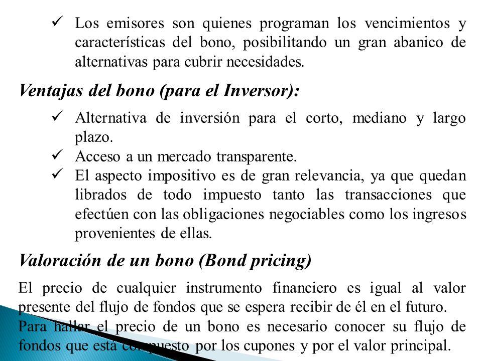 Ventajas del bono (para el Inversor):