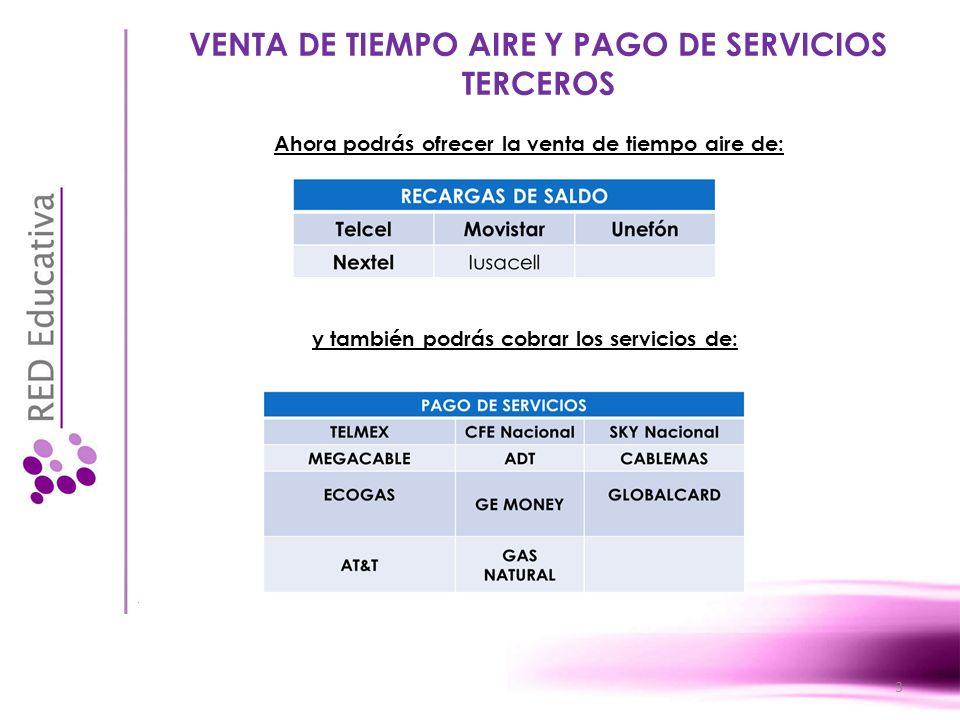 VENTA DE TIEMPO AIRE Y PAGO DE SERVICIOS TERCEROS