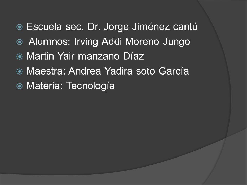 Escuela sec. Dr. Jorge Jiménez cantú