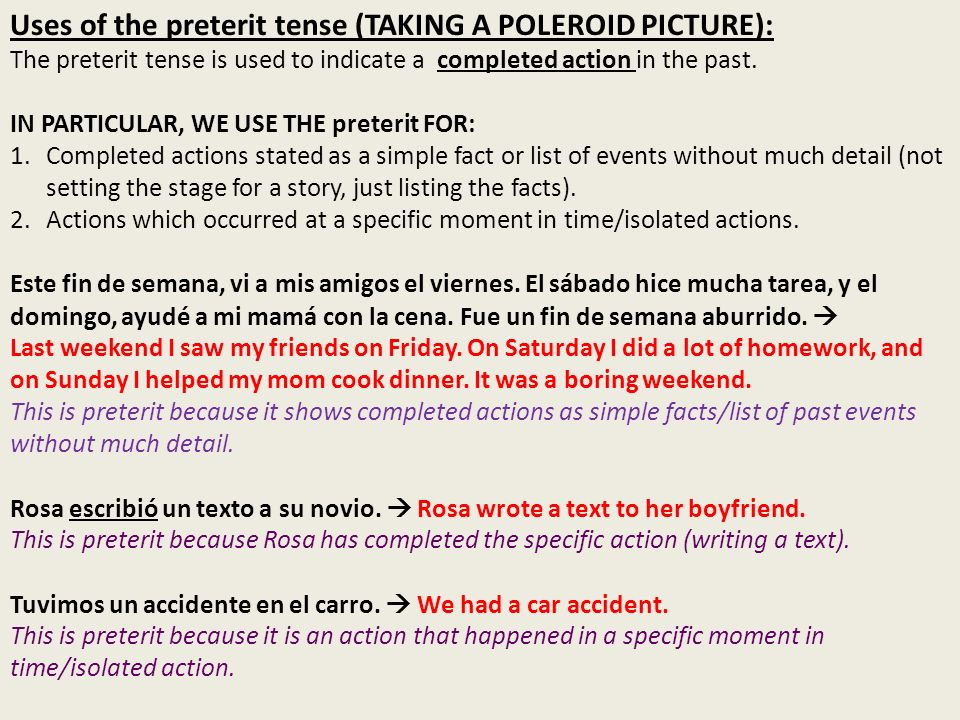 Uses of the preterit tense (TAKING A POLEROID PICTURE):