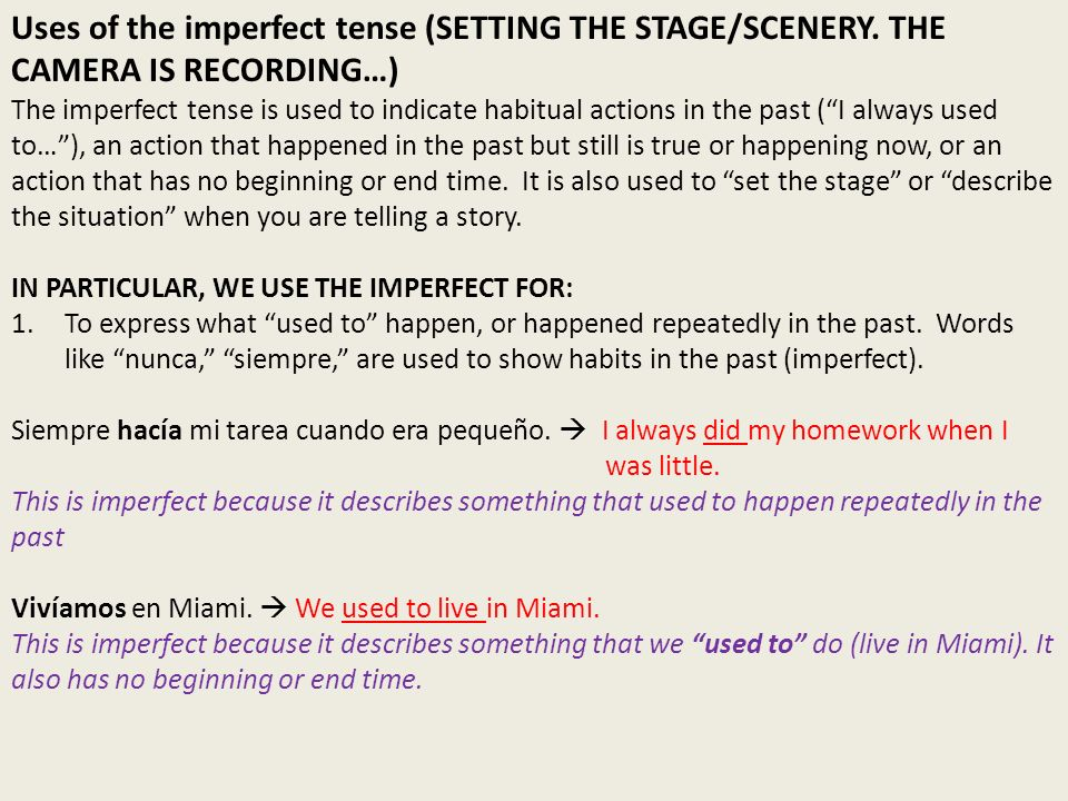 Uses of the imperfect tense (SETTING THE STAGE/SCENERY