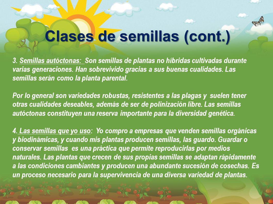Clases de semillas (cont.)
