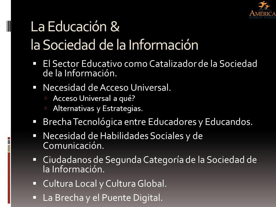 La Educación & la Sociedad de la Información