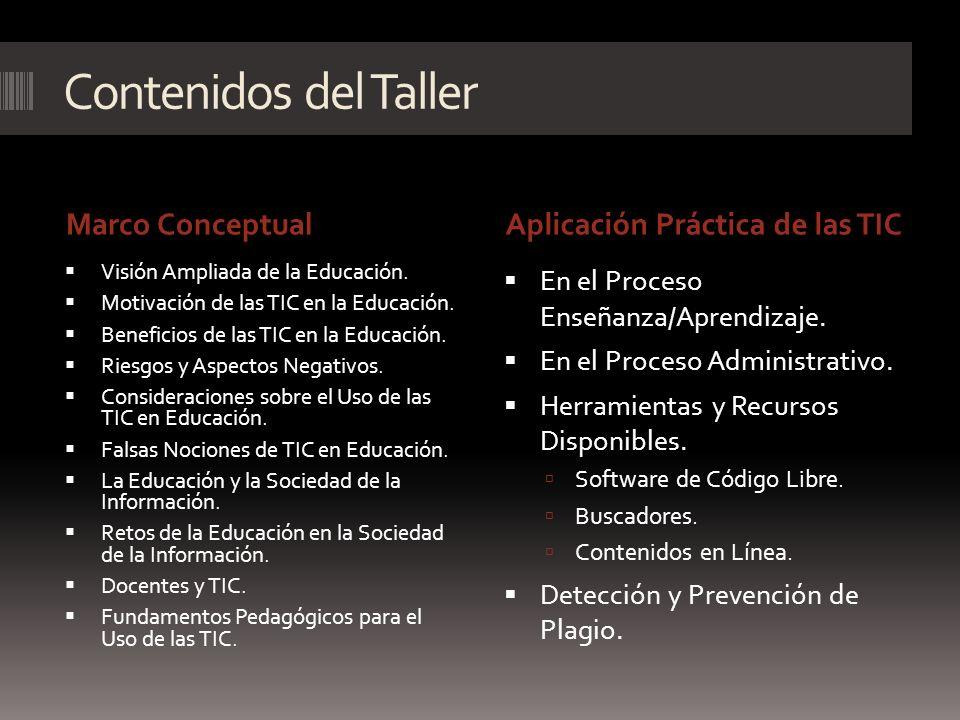 Contenidos del Taller Marco Conceptual Aplicación Práctica de las TIC