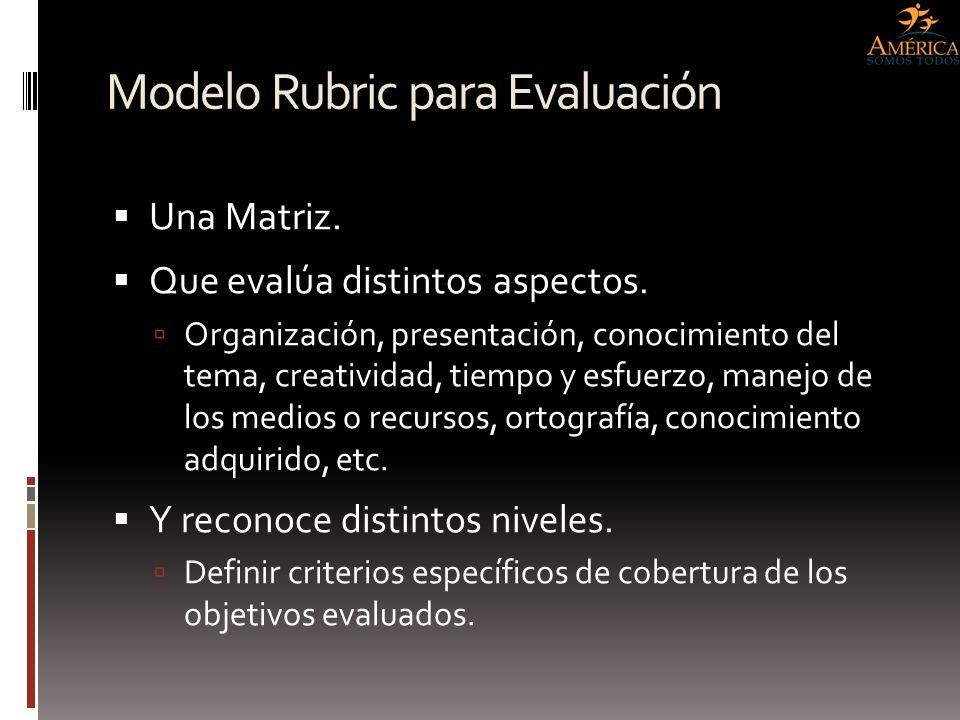 Modelo Rubric para Evaluación