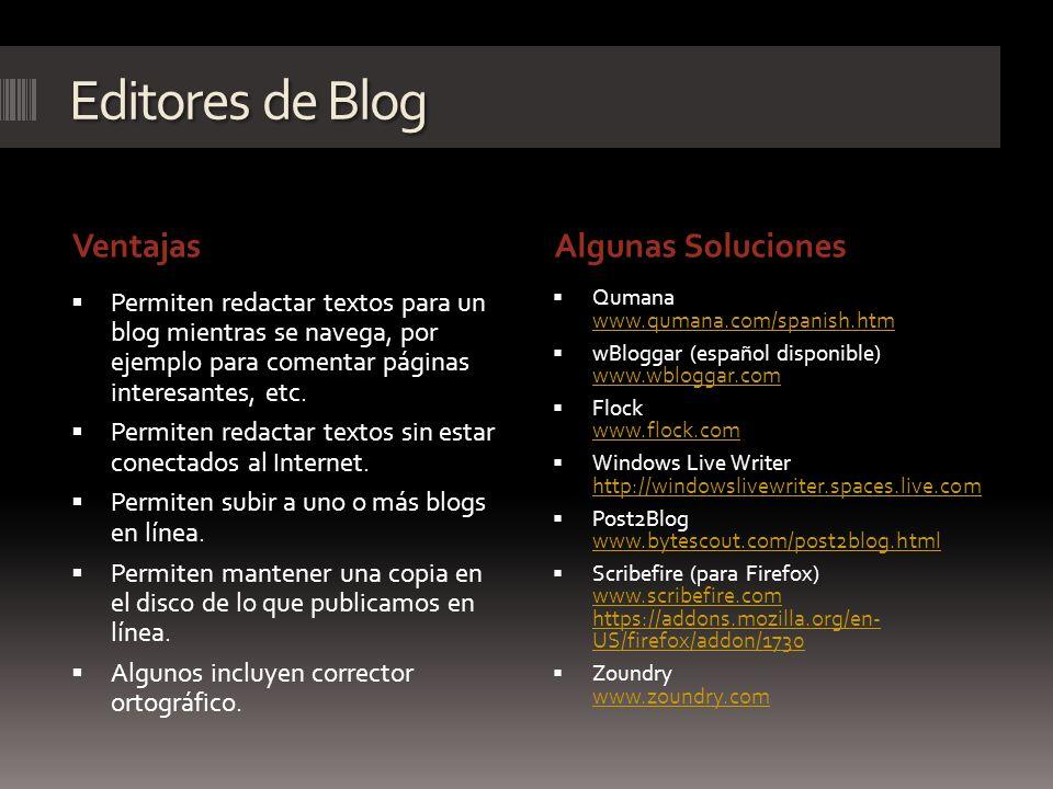 Editores de Blog Ventajas Algunas Soluciones