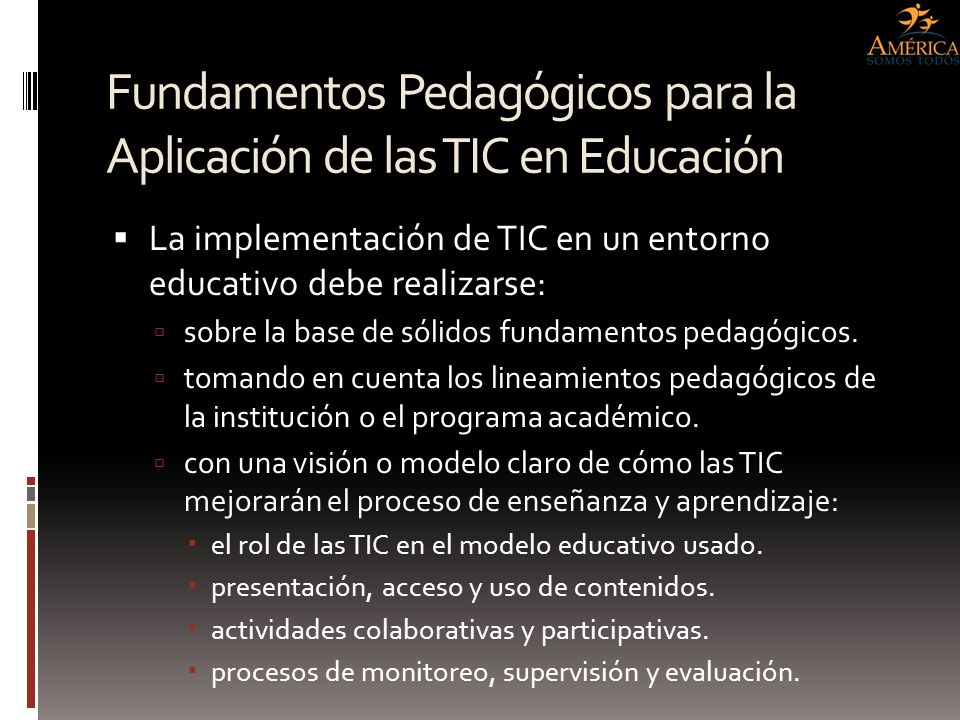 Fundamentos Pedagógicos para la Aplicación de las TIC en Educación