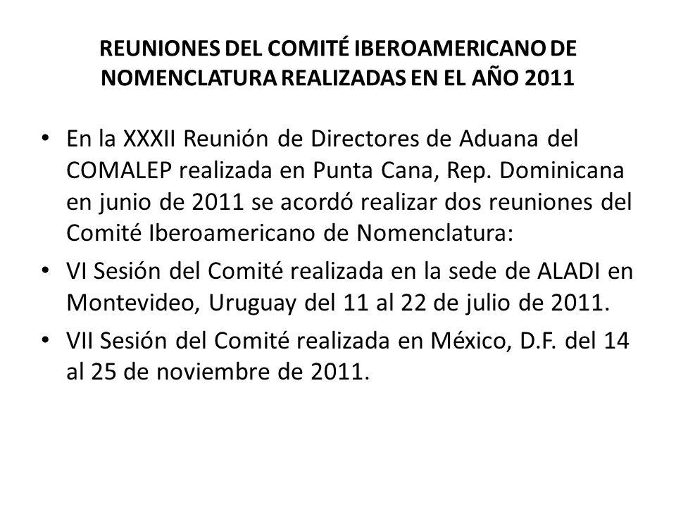 REUNIONES DEL COMITÉ IBEROAMERICANO DE NOMENCLATURA REALIZADAS EN EL AÑO 2011