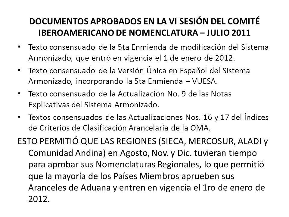 DOCUMENTOS APROBADOS EN LA VI SESIÓN DEL COMITÉ IBEROAMERICANO DE NOMENCLATURA – JULIO 2011