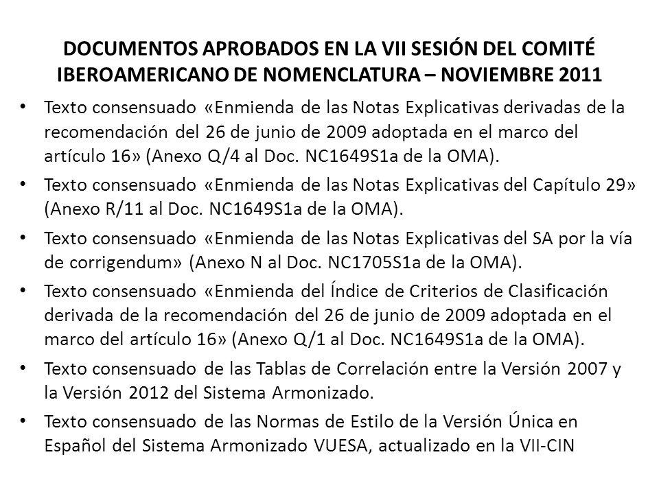 DOCUMENTOS APROBADOS EN LA VII SESIÓN DEL COMITÉ IBEROAMERICANO DE NOMENCLATURA – NOVIEMBRE 2011