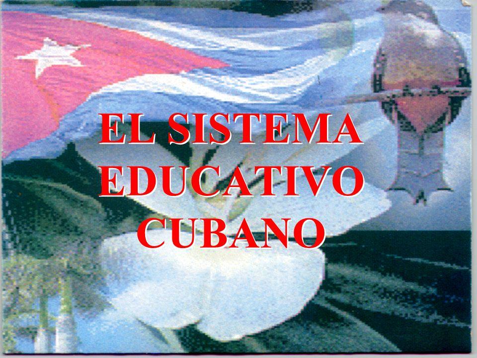 EL SISTEMA EDUCATIVO CUBANO