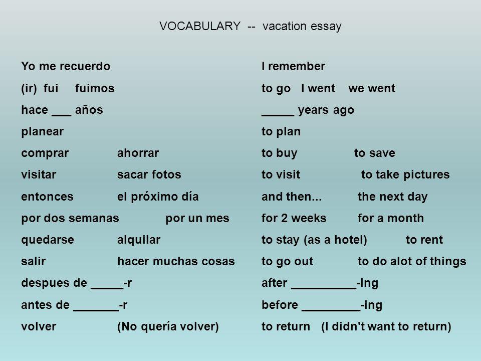 VOCABULARY -- vacation essay