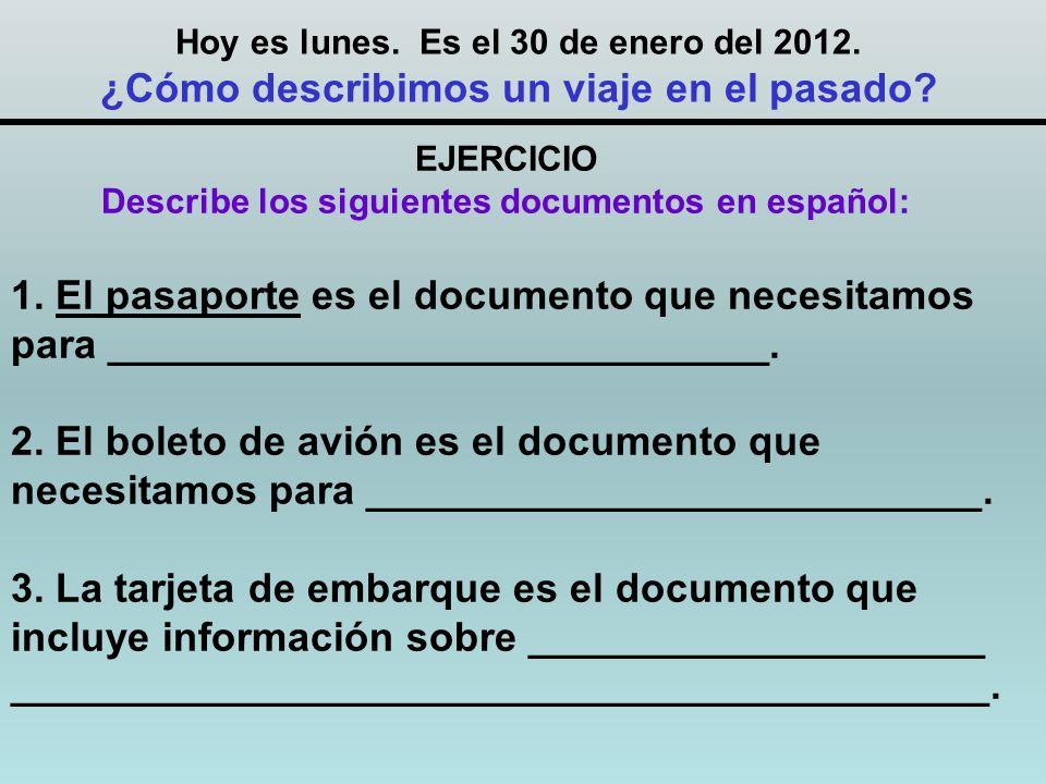 EJERCICIO Describe los siguientes documentos en español: