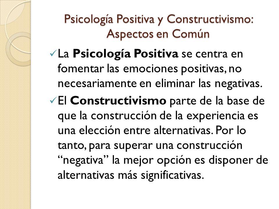 Psicología Positiva y Constructivismo: Aspectos en Común