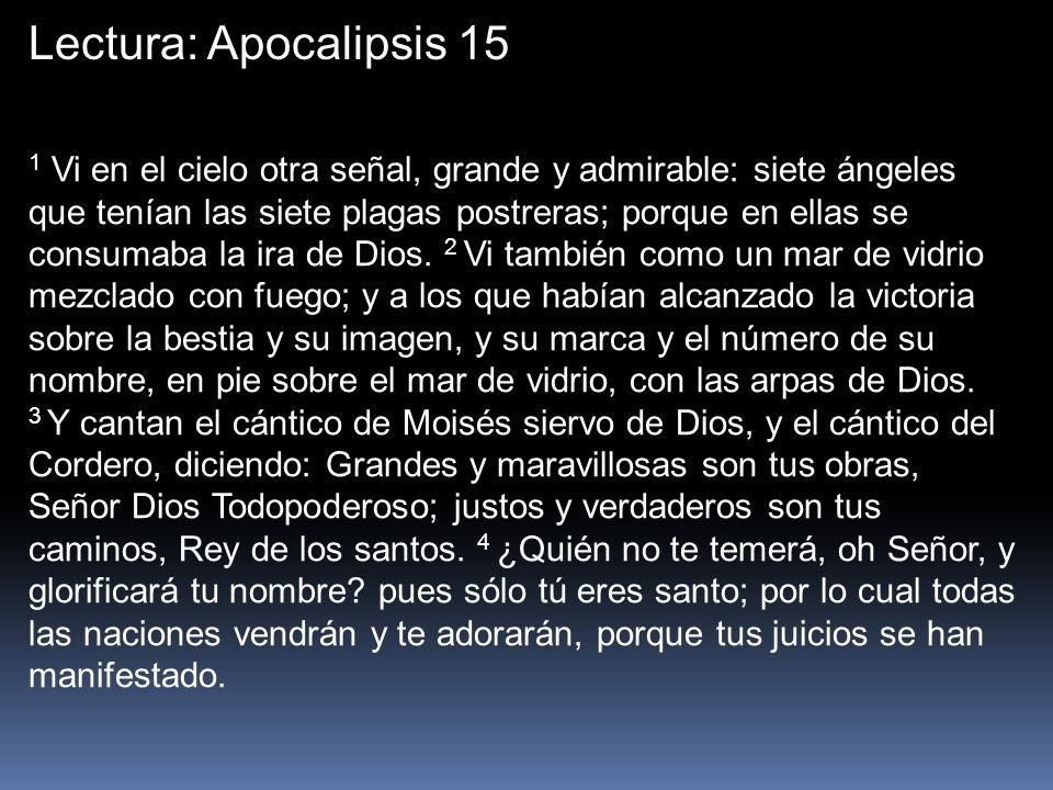 Lectura: Apocalipsis 15