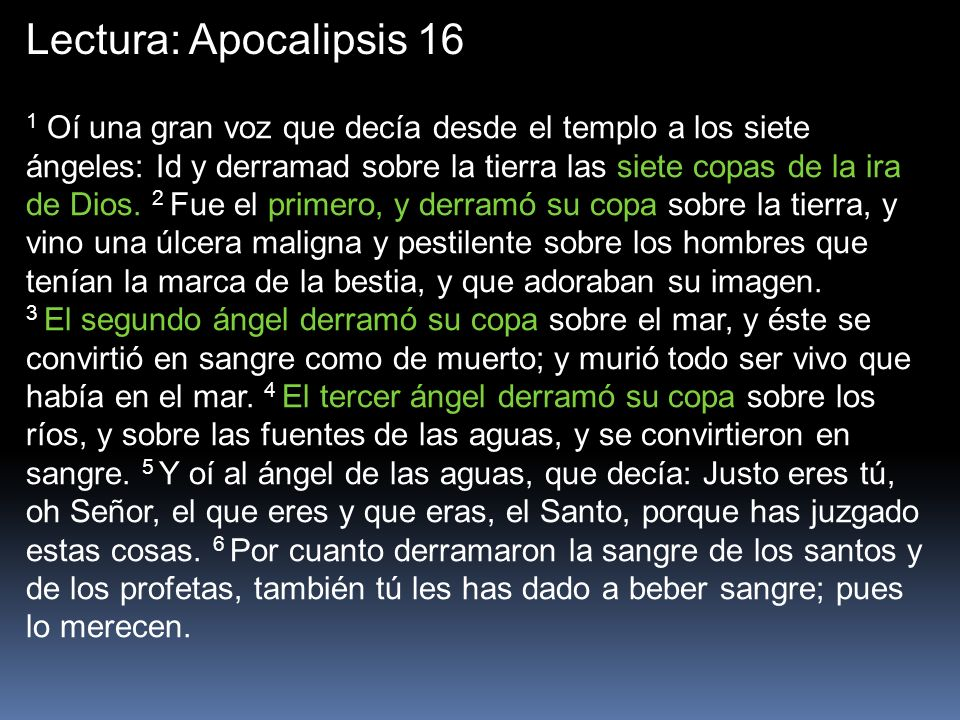 Lectura: Apocalipsis 16