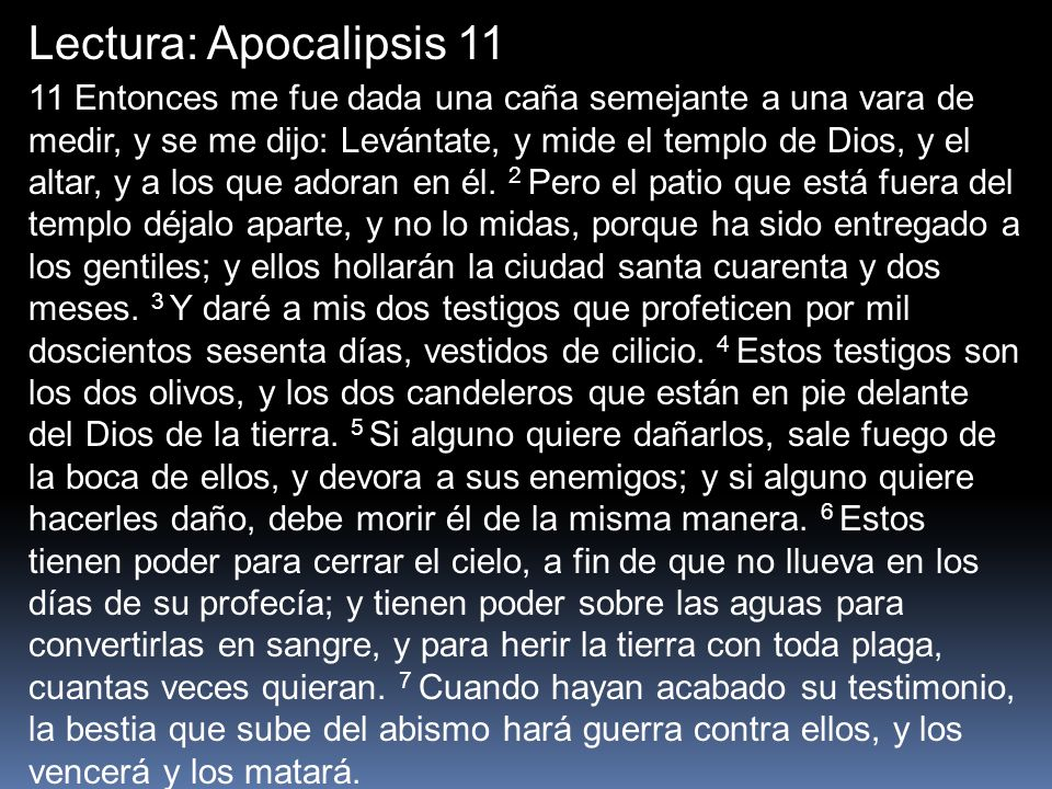 Lectura: Apocalipsis 11