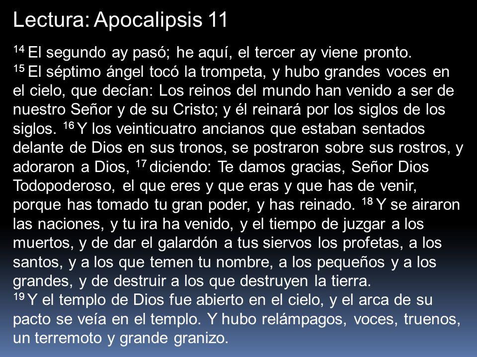 Lectura: Apocalipsis 11 14 El segundo ay pasó; he aquí, el tercer ay viene pronto.