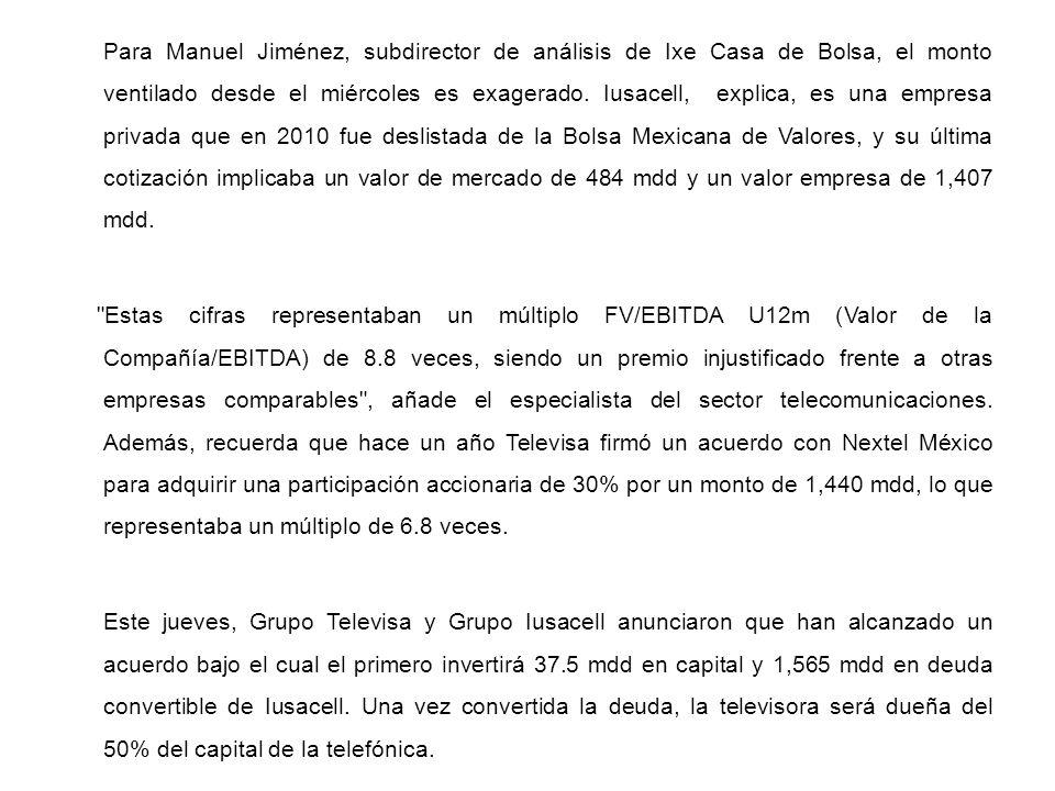 Para Manuel Jiménez, subdirector de análisis de Ixe Casa de Bolsa, el monto ventilado desde el miércoles es exagerado.