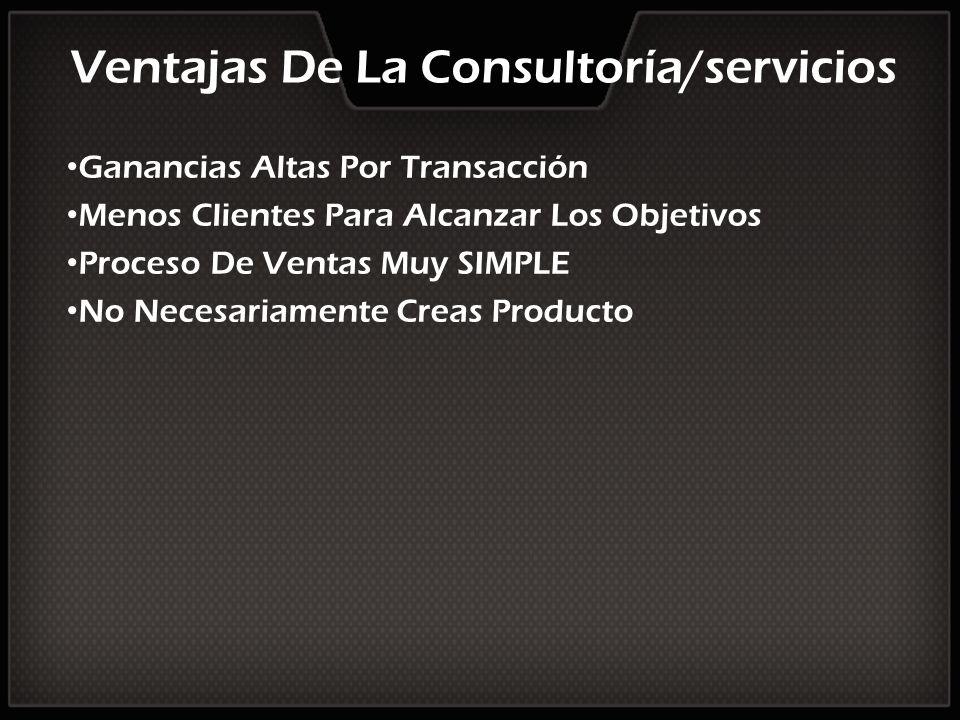 Ventajas De La Consultoría/servicios