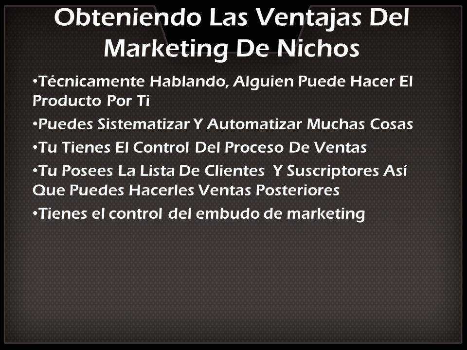 Obteniendo Las Ventajas Del Marketing De Nichos