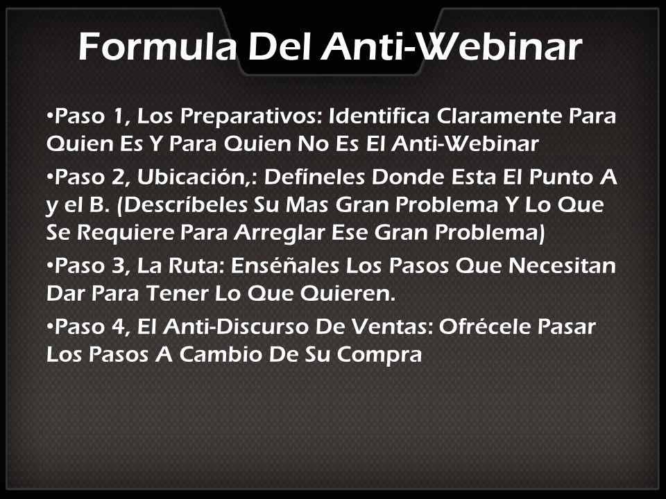 Formula Del Anti-Webinar