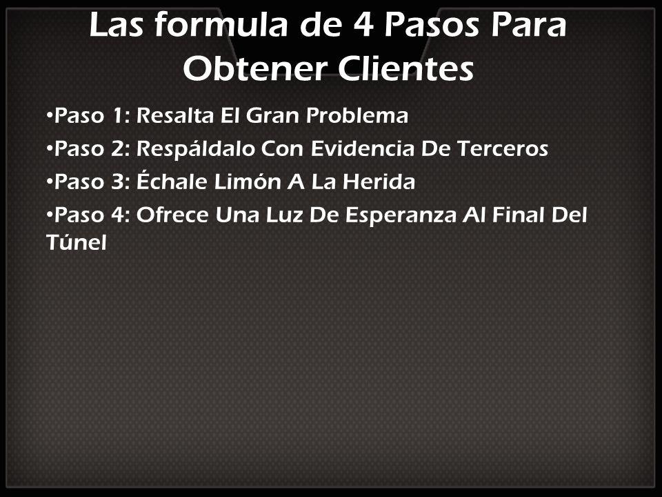 Las formula de 4 Pasos Para Obtener Clientes