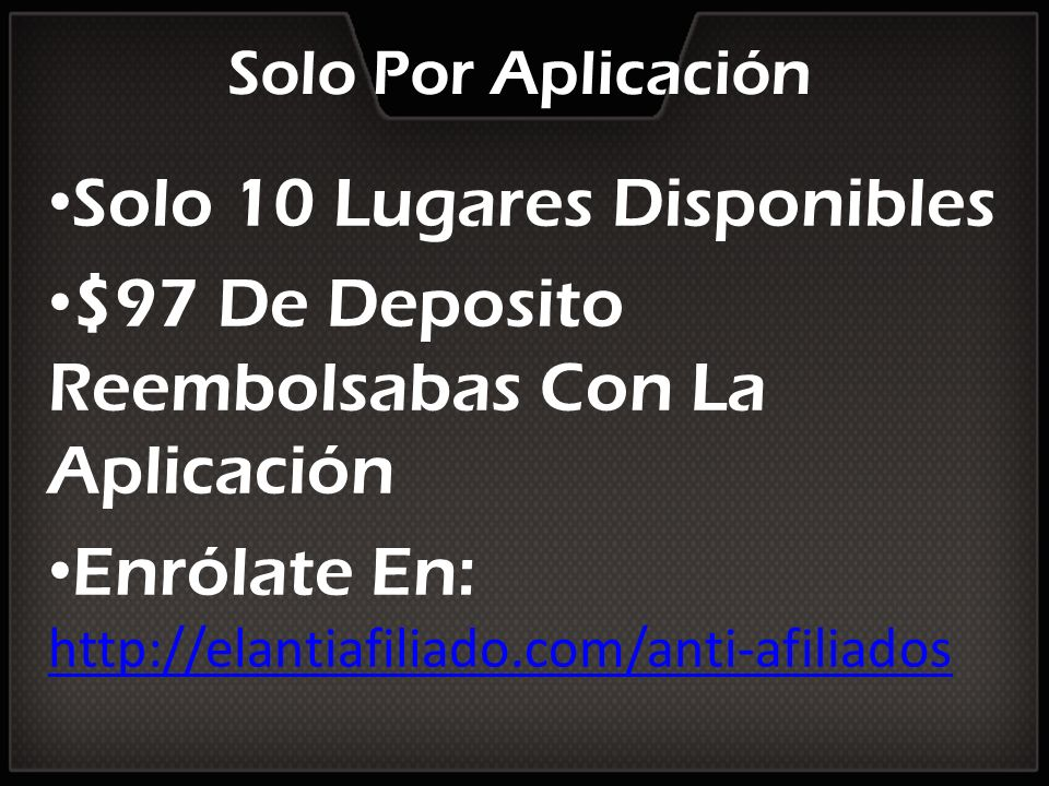 Solo 10 Lugares Disponibles