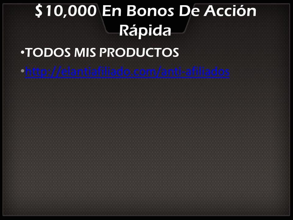 $10,000 En Bonos De Acción Rápida