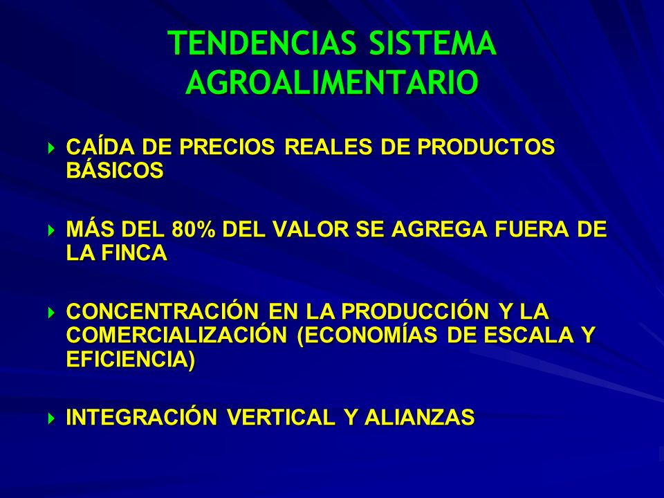 TENDENCIAS SISTEMA AGROALIMENTARIO