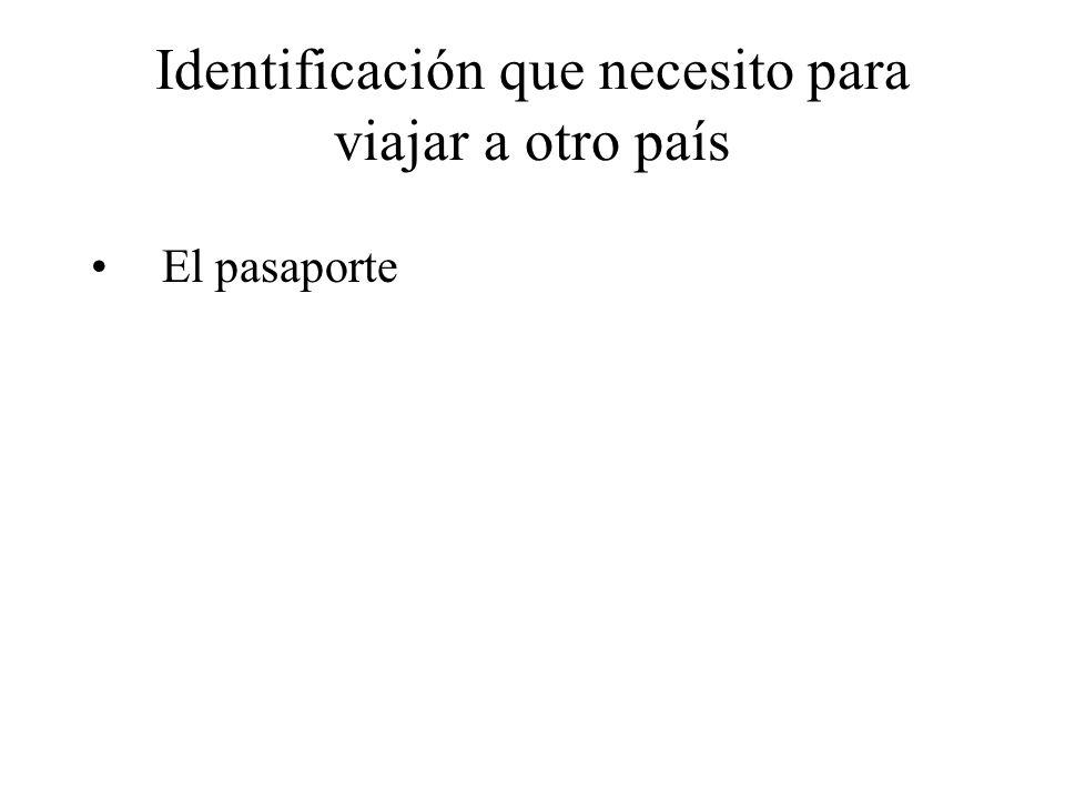 Identificación que necesito para viajar a otro país