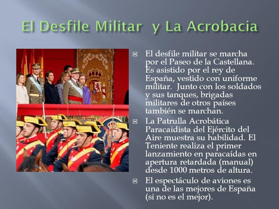 El Desfile Militar y La Acrobacia