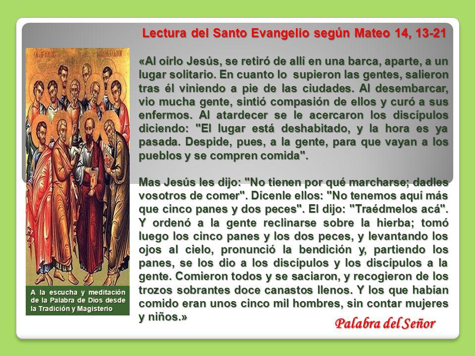 Lectura del Santo Evangelio según Mateo 14, 13-21