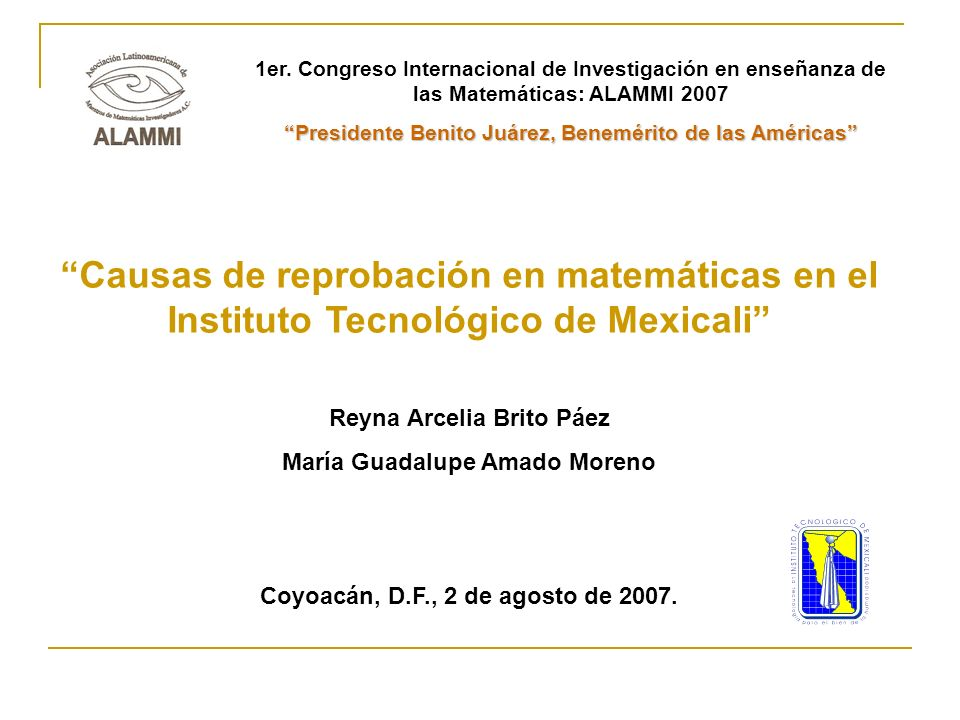1er. Congreso Internacional de Investigación en enseñanza de las Matemáticas: ALAMMI 2007