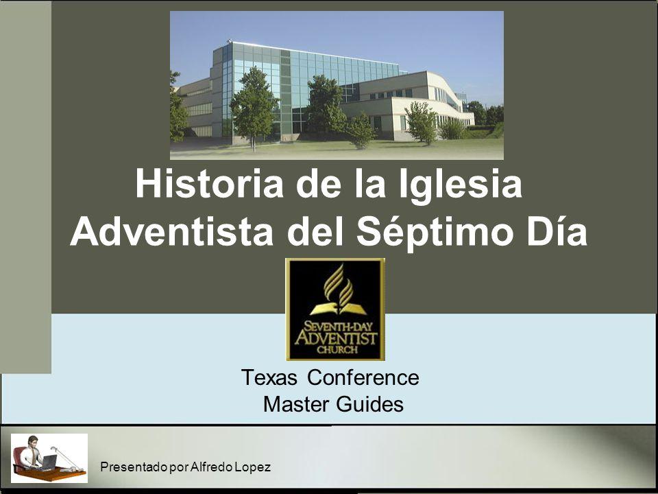 Historia de la Iglesia Adventista del Séptimo Día