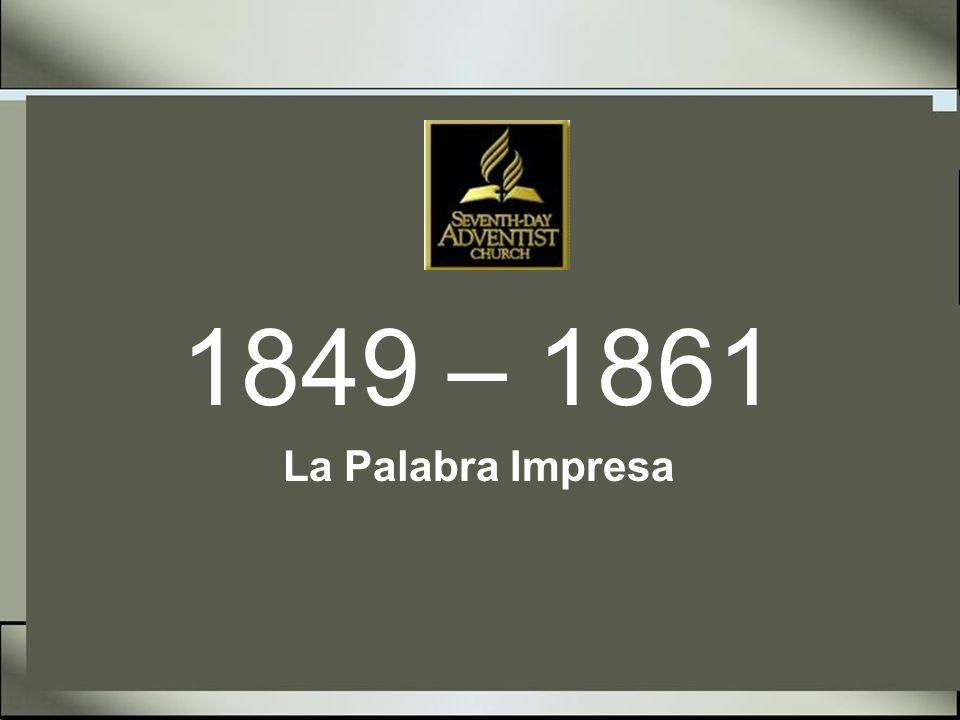 1849 – 1861 La Palabra Impresa