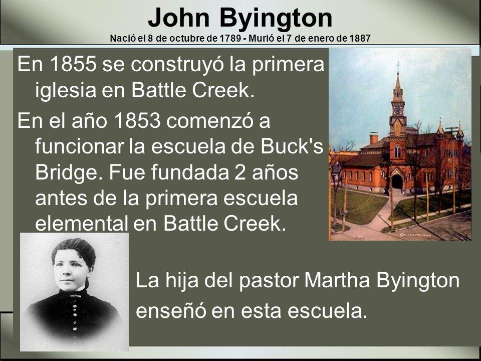John Byington Nació el 8 de octubre de 1789 - Murió el 7 de enero de 1887