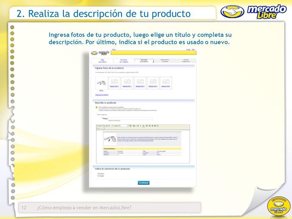 2. Realiza la descripción de tu producto