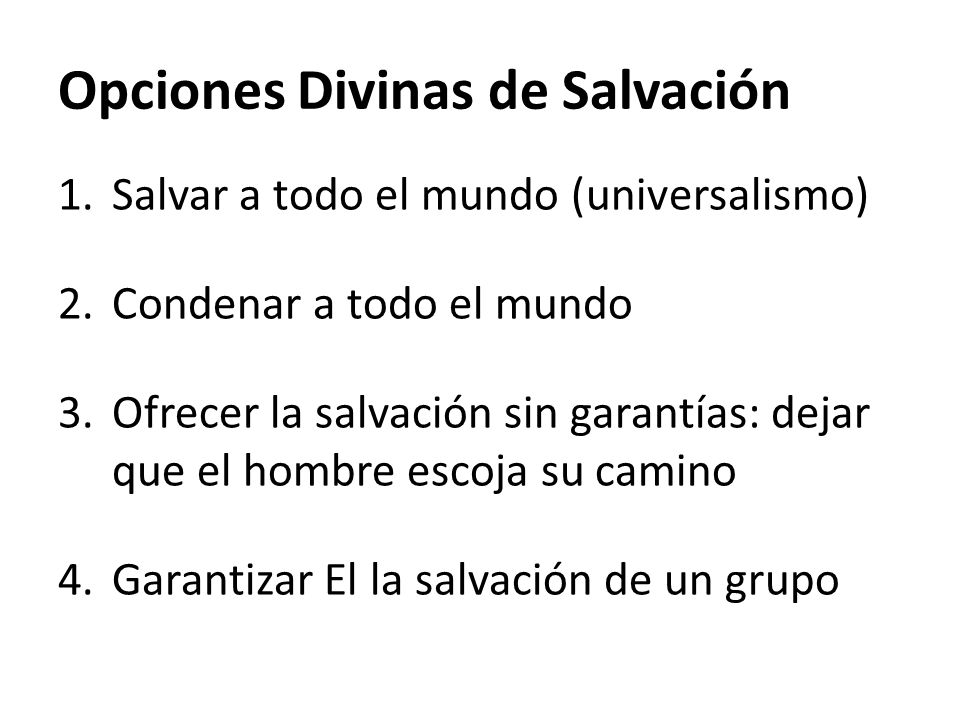 Opciones Divinas de Salvación