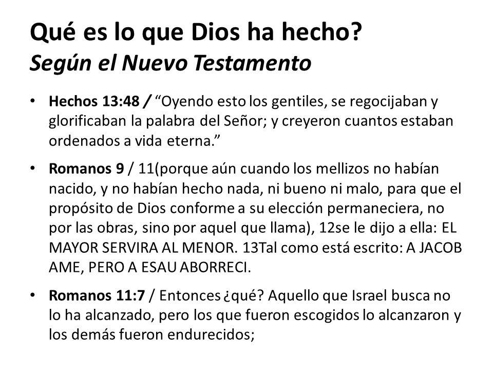 Qué es lo que Dios ha hecho Según el Nuevo Testamento