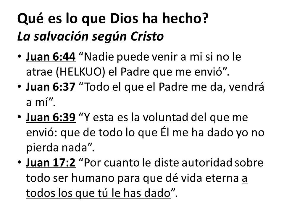 Qué es lo que Dios ha hecho La salvación según Cristo
