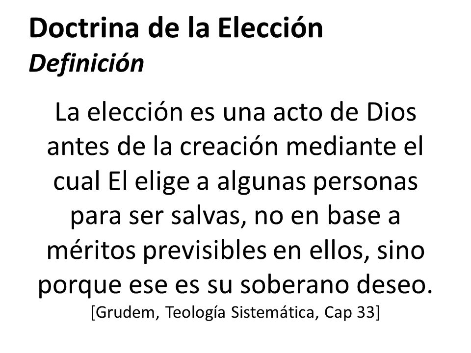 Doctrina de la Elección Definición