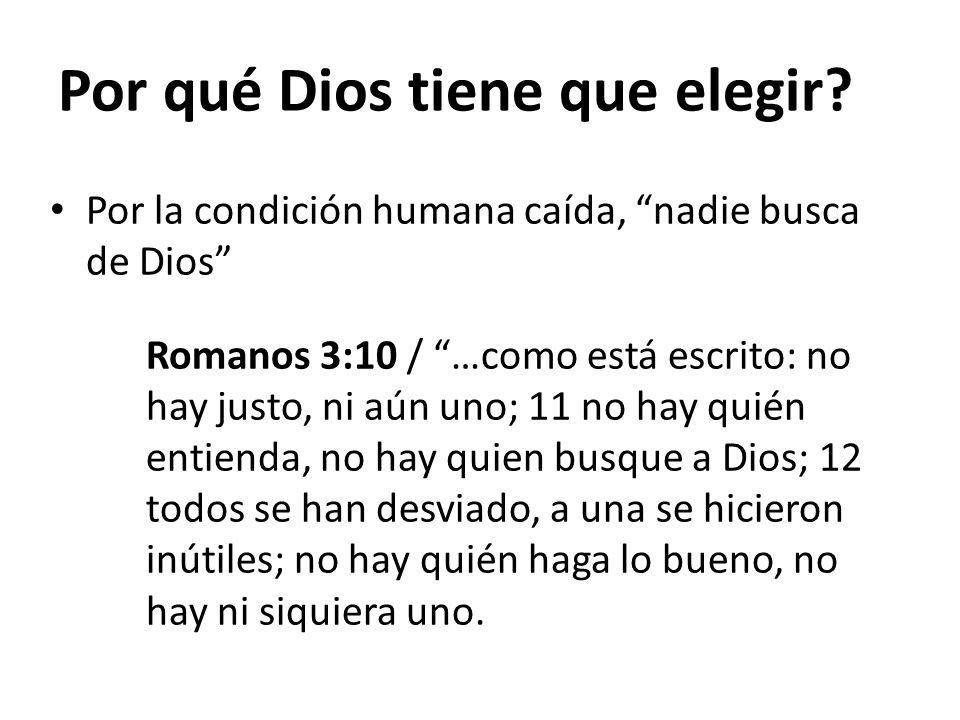 Por qué Dios tiene que elegir