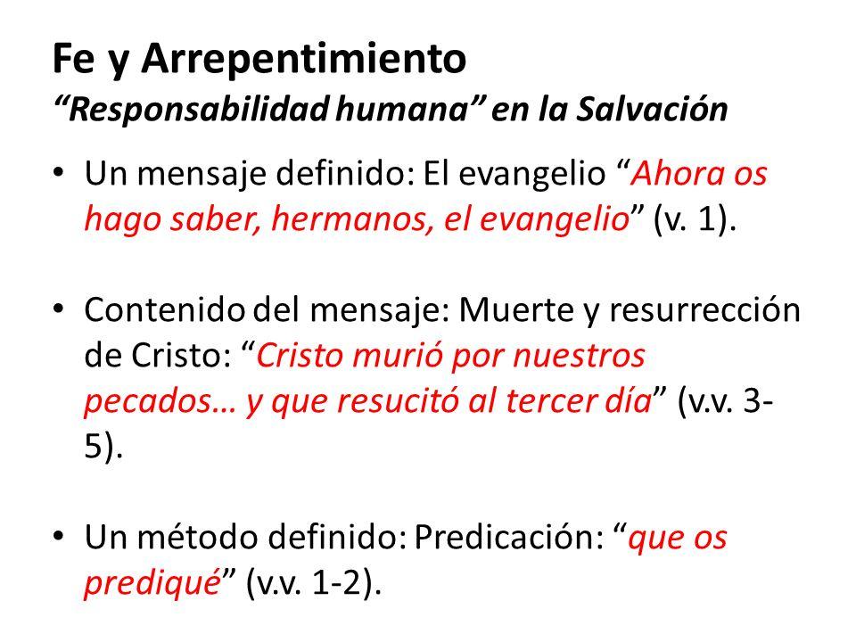 Fe y Arrepentimiento Responsabilidad humana en la Salvación