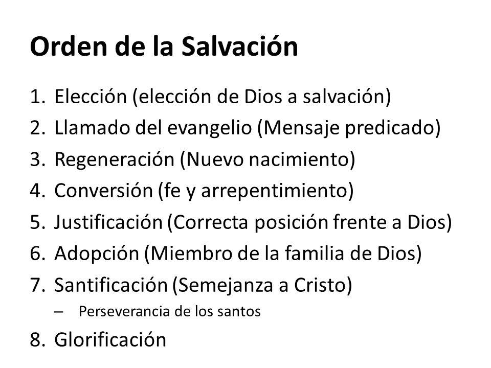 Orden de la Salvación Elección (elección de Dios a salvación)