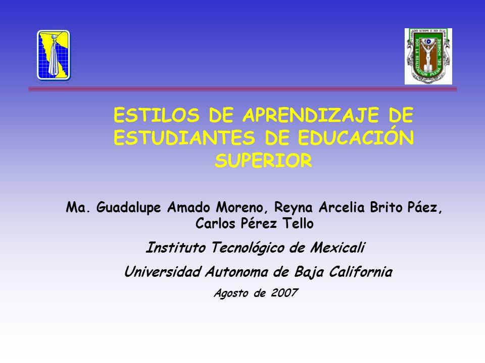 ESTILOS DE APRENDIZAJE DE ESTUDIANTES DE EDUCACIÓN SUPERIOR